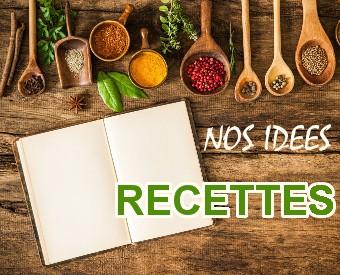 Nos idées recette